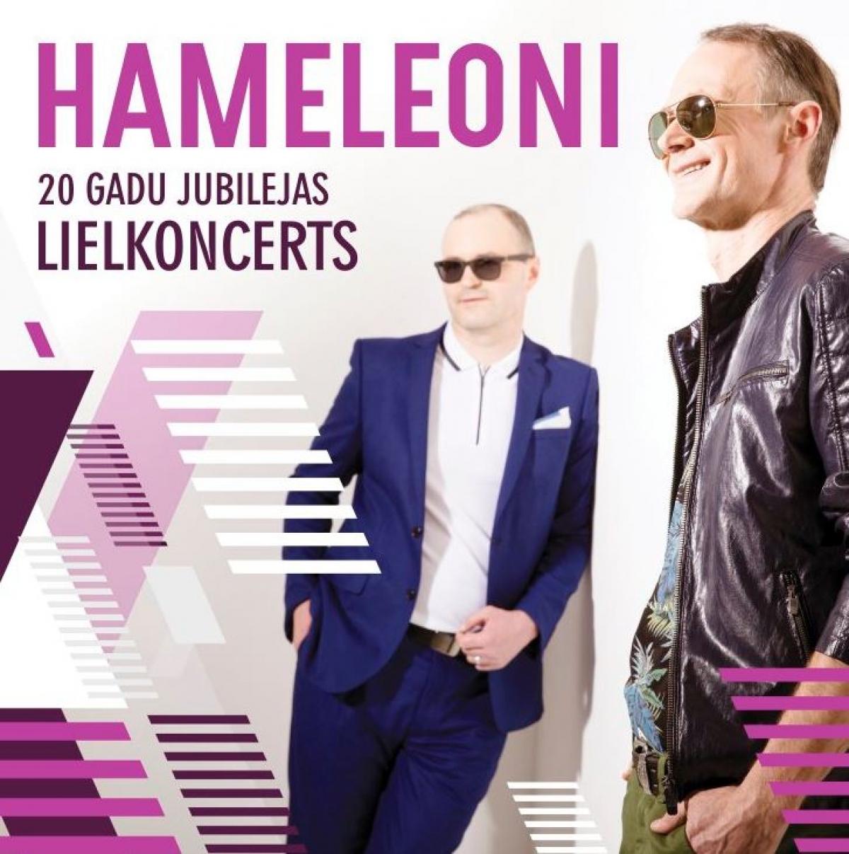 Hameleoni 20 gadu jubilejas koncerts